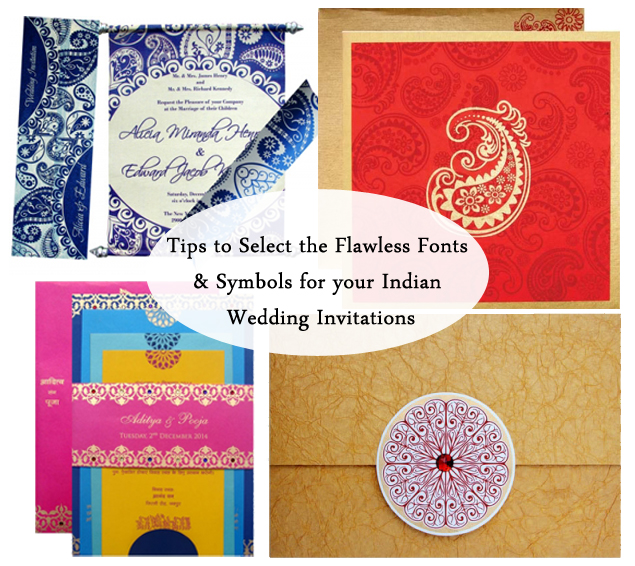 Tips To Select The Flawless Fonts Symbols For Your Indian Wedding