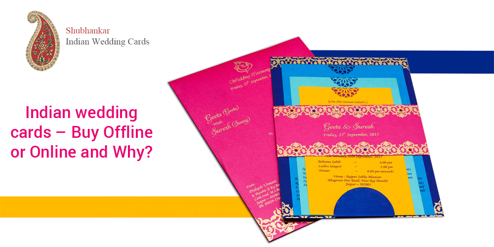 Indian Wedding Cards Offline Or Online And Why Shubhankar